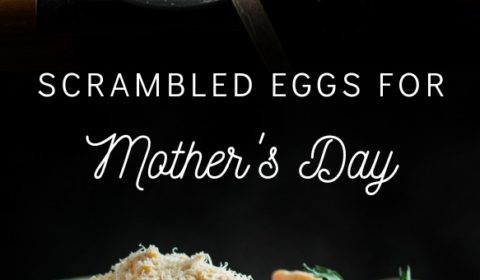 A scrambled eggs recipe for Mother's Day presented in the form of a pin for Pinterest.