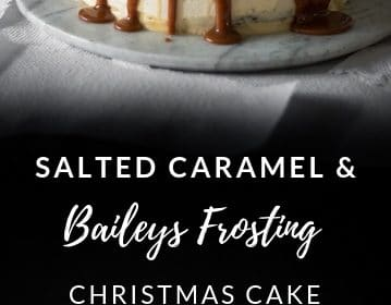 Salted caramel and baileys frosting cake presented int he form of a pin for Pinterest.