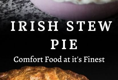 An Irish Stew Pie recipe presented in the form of a pin for Pinterest.