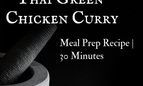 A Thai green chicken curry meal prep recipe presented in the form of a pin for Pinterest.