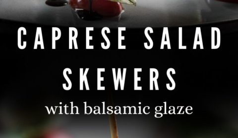 A caprese salad skewer recipe presented in the form of a pin for Pinterest.