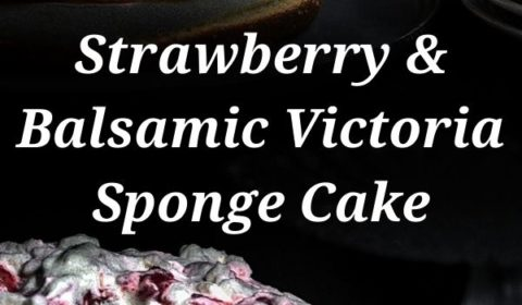 A roasted strawberry and balsamic Victoria sponge cake recipe prested in the form of a pin for Pinterest.